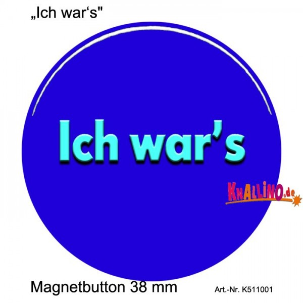 Ich war's Magnetbutton 38 mm