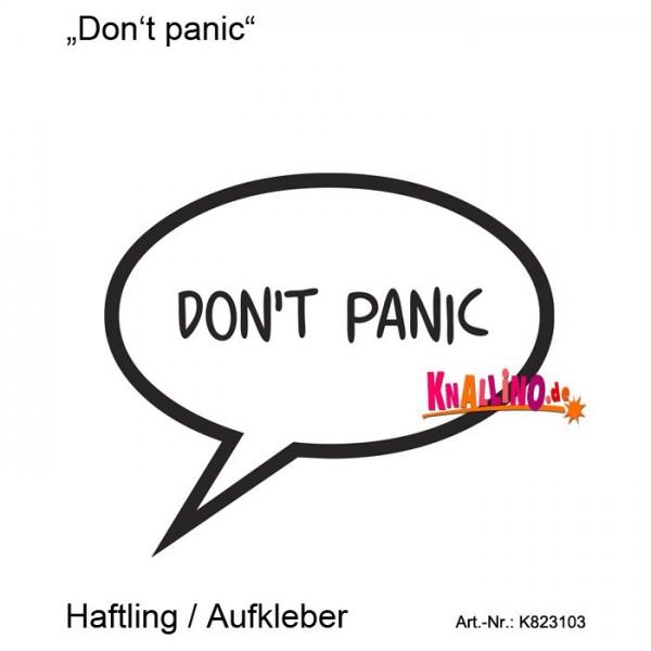 Don't panic Haftling