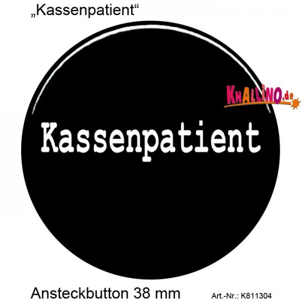 Kassenpatient Ansteckbutton 38 mm