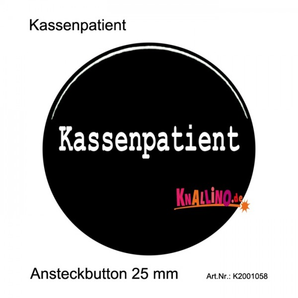 Kassenpatient Ansteckbutton 25 mm