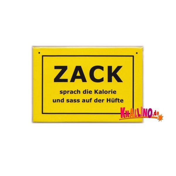 ZACK sprach die Kalorie und sass auf der Hüfte Kühlschrankmagnet