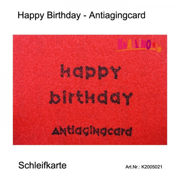Happy Birthday - Antiagingcard Schleifkarte