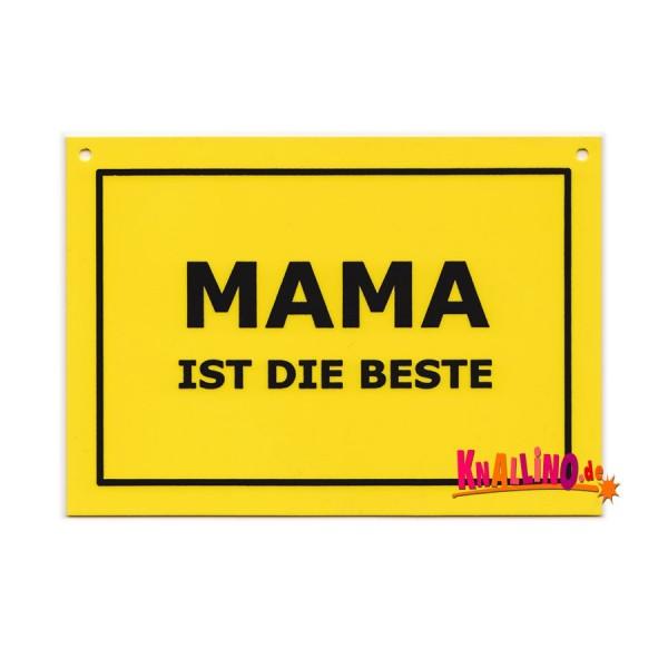 Mama ist die Beste Türschild