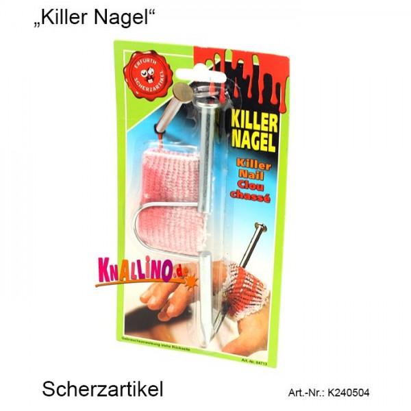 Killer Nagel Scherzartikel