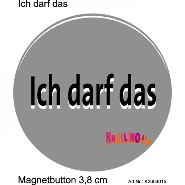 Ich darf das Magnetbutton 3,8 cm