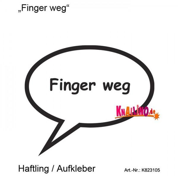 Finger weg Haftling