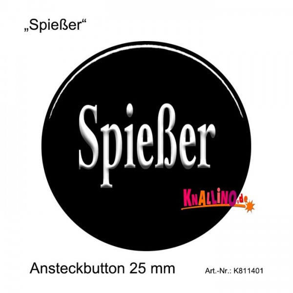 Spießer Ansteckbutton 25 mm