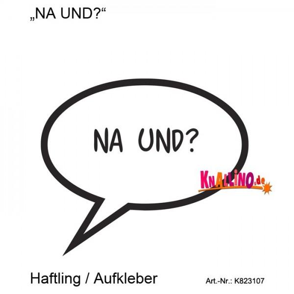 NA UND? Haftling