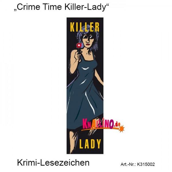 Crime Time Killer-Lady Krimi-Lesezeichen