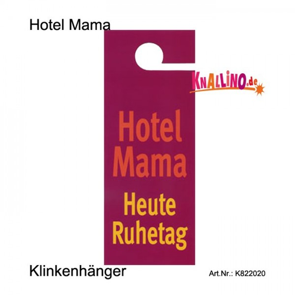 Hotel Mama Klinkenhänger