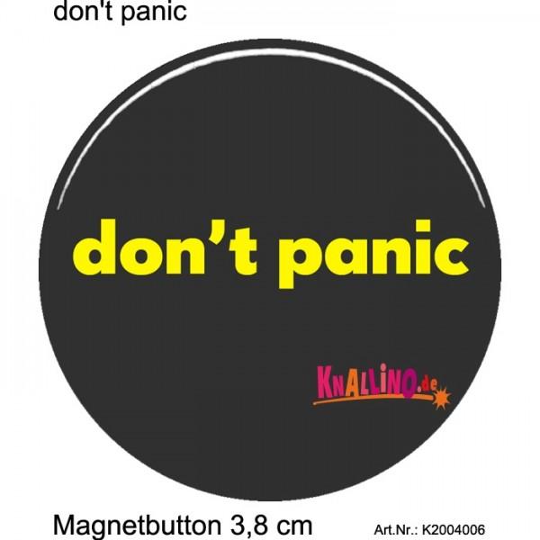 don't panic Magnetbutton 3,8 cm