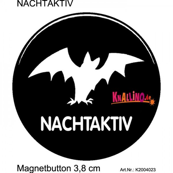 NACHTAKTIV Magnetbutton 3,8 cm