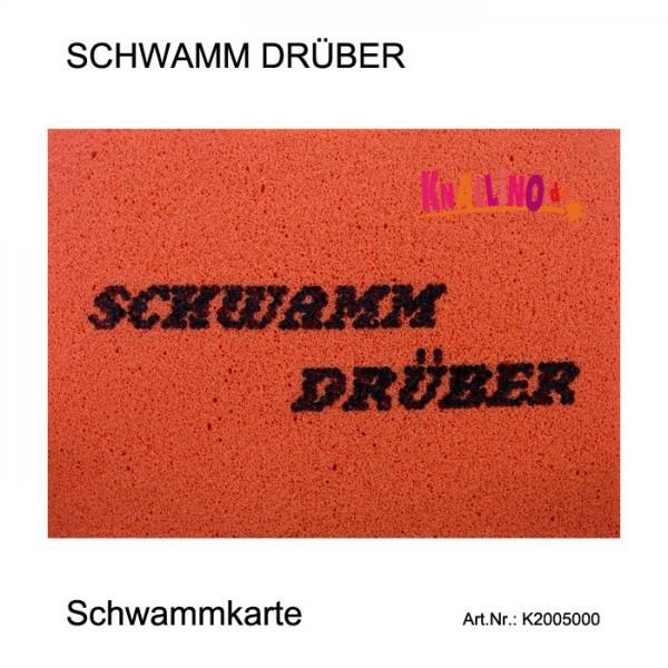 SCHWAMM DRÜBER Schwammkarte